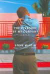 The Pleasure of My Company - Steve Martin