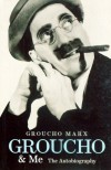 Groucho & Me: The Autobiography - Groucho Marx