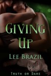 Giving Up - Lee Brazil
