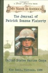 My Name Is America: The Journal Of Patrick Seamus Flaherty, United States Marine Corps - Ellen Emerson White