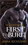 First to Burn - Anna Richland