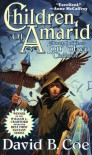 Children of Amarid : Book I of the LonTobyn Chronicle - David B. Coe
