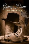 Going Home - Mychael Black