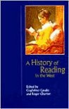 A History of Reading in the West - Guglielmo Cavallo (Editor),  Roger Chartier (Editor),  Lydia G. Cochrane (Translator)