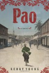 Pao: A Novel - Kerry Young