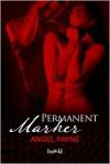 Permanent Marker - Angel Payne
