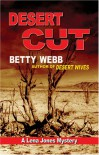 Desert Cut (A Lena Jones Mystery #5) - Betty Webb