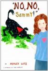 """""""No, No, Sammy!"""" - Ashley Litz"""