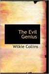 The Evil Genius - Wilkie Collins