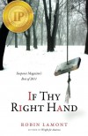 If Thy Right Hand - Robin Lamont