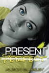 Present Perfect - Alison G. Bailey