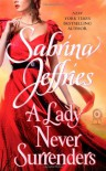 A Lady Never Surrenders - Sabrina Jeffries