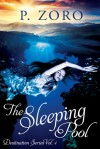 The Sleeping Pool - P. Zoro