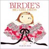 Birdie's Big-Girl Dress (Birdie, #2) - Sujean Rim