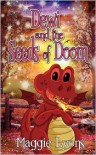 Dewi and the Seeds of Doom - Maggie  Lyons