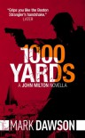 1000 Yards - Mark  Dawson