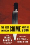 The Best American Crime Writing 2006 (Best American Crime Reporting) - Mark Bowden, Otto Penzler, Thomas H. Cook