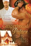 Gingerbread Palace (Delectable) - EM Lynley
