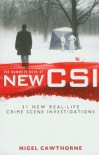 The Mammoth Book of New CSI: Forensic science in over thirty real-life crime scene investigations (Mammoth Books) - Nigel Cawthorne