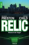 Das Relikt: Museum der Angst  - Thomas A. Merk, Douglas Preston, Lincoln Child