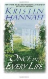 Once in Every Life - Kristin Hannah
