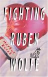 Fighting Ruben Wolfe - Markus Zusak