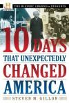 10 Days That Unexpec (Lib)(CD) - Steven M. Gillon, Stephen Hoye