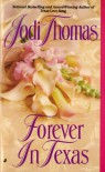 Forever in Texas - Jodi Thomas