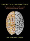 Theoretical Neuroscience: Computational and Mathematical Modeling of Neural Systems (Computational Neuroscience) - Peter Dayan, L.F. Abbott