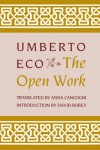 The Open Work - Umberto Eco, Anna Cancogni, David Robey