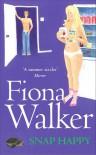 Snap Happy - Fiona Walker