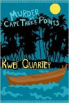 Murder at Cape Three Points - Kwei Quartey