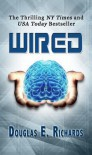 Wired (Wired, #1) - Douglas E. Richards