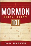 Mormon History 101: Unique Stories and Facts from LDS History - Dan  Barker