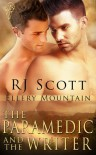 The Paramedic and the Writer - R.J. Scott