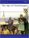 The Age of Charlemagne - David Nicolle,  Angus McBride (Illustrator)