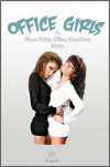 Office Girls - J.D. Kindle