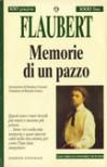 Memorie di un pazzo - Gustave Flaubert, Maurizio Grasso
