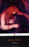 Dracula (Penguin Classics) Publisher: Penguin Classics - Bram Stoker
