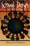 School Days: Tales with an Edge - Chris Bartholomew, Kimber Krochmal, Kelly Hashway, Jessica Bell, Emma Ennis, T.L. Barrett, Jason Andrew, Iain Pattison