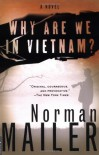 Why Are We in Vietnam? - Norman Mailer