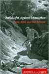 Onslaught against Innocence: Cain, Abel and the Yahwist - Andre LaCocque