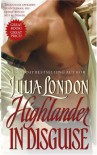 Highlander in Disguise - Julia London