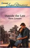 Outside the Law - Kara Lennox