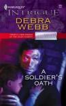 A Soldier's Oath - Debra Webb