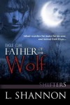 Father of the Wolf - L. Shannon