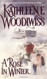 A Rose in Winter - Kathleen E. Woodiwiss