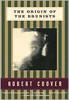 The Origin of the Brunists - Robert Coover