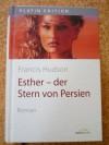 Esther - der Stern von Persien : Roman. = Hadassah 9783865913821 -