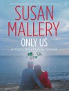Only Us - Susan Mallery